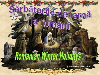 Sărbătorile de iarnă       la români