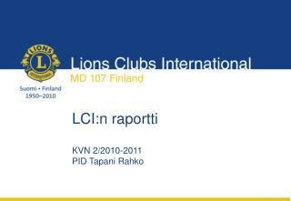 LCI:n raportti KVN 2/2010-2011 PID Tapani Rahko