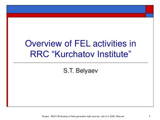 Overview of FEL activities in  RRC �Kurchatov Institute�