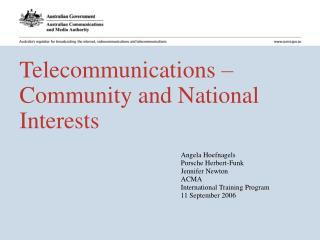 Telecommunications  –  Community and National Interests
