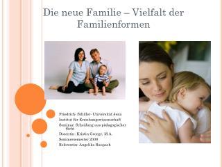Die neue Familie – Vielfalt der Familienformen