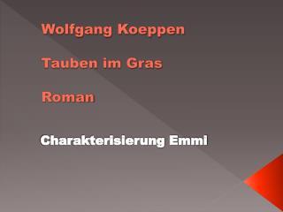 Wolfgang Koeppen Tauben im Gras Roman