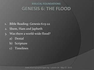 Biblical Foundations Genesis 6: The Flood