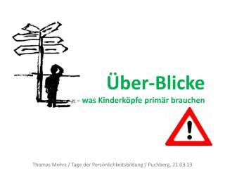 Thomas Mohrs / Tage  der Persönlichkeitsbildung  /  Puchberg , 21.03.13