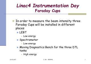 Linac4 Instrumentation Day Faraday Cups