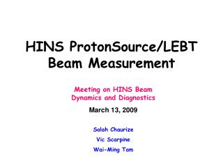 HINS ProtonSource/LEBT Beam Measurement