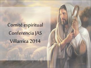 Comité espiritual Conferencia JAS Villarrica 2014