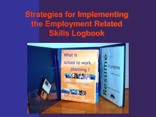 Strategies for Implementing  the Employment Related  Skills Logbook