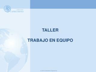 TALLER TRABAJO EN EQUIPO