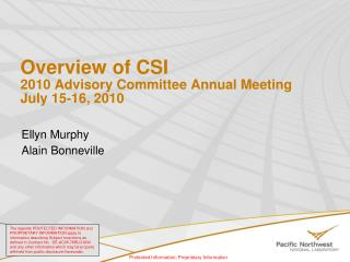 Overview of CSI 2010 Advisory Committee Annual Meeting July 15-16, 2010
