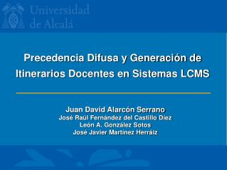 Precedencia Difusa y Generación de Itinerarios Docentes en Sistemas LCMS