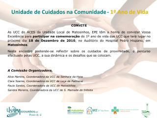 Unidade de Cuidados na Comunidade -  1º Ano de Vida