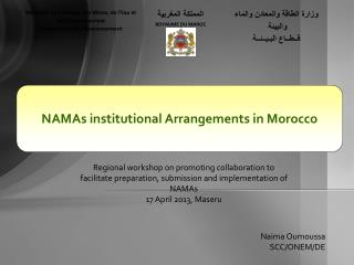 NAMAs institutional Arrangements in Morocco
