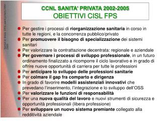 CCNL SANITA� PRIVATA 2002-2005 OBIETTIVI CISL FPS