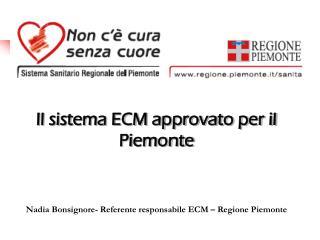 Il sistema ECM approvato per il Piemonte