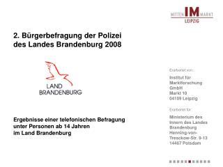 2. Bürgerbefragung der Polizei  des Landes Brandenburg 2008
