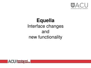 Equella Interface changes and new functionality