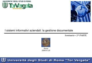 I sistemi informativi aziendali: la gestione documentale