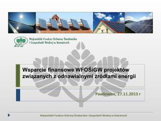 Wsparcie finansowe WFOŚiGW projektów związanych z odnawialnymi źródłami energii