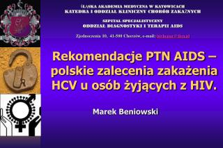 Rekomendacje PTN AIDS – polskie zalecenia zakażenia HCV u osób żyjących z HIV.