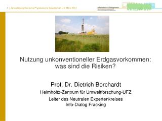 Nutzung unkonventioneller Erdgasvorkommen: was sind die Risiken?