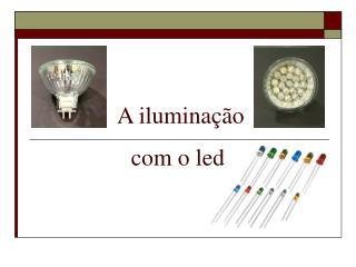 A iluminação