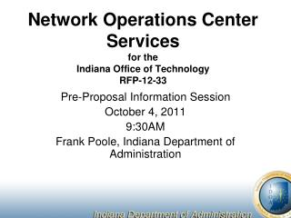 Network Operations Center Services for the Indiana Office of Technology RFP-12-33
