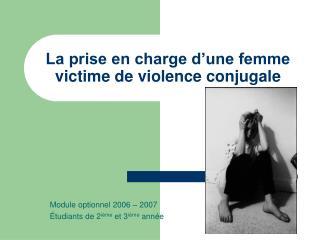 La prise en charge d une femme victime de violence conjugale