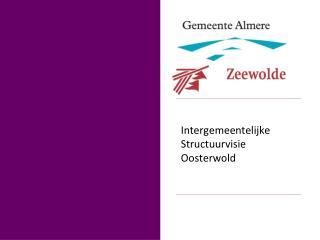 Intergemeentelijke Structuurvisie Oosterwold