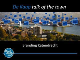 De Kaap  talk of the  town