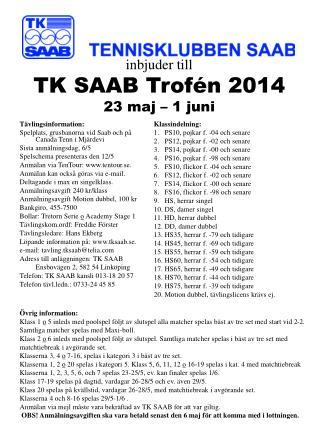 Tävlingsinformation: Spelplats, grusbanorna vid Saab och på Canada Tenn i Mjärdevi