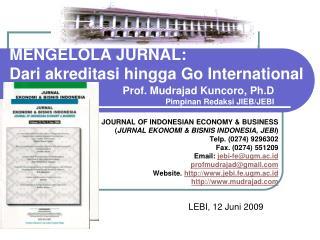 MENGELOLA JURNAL: Dari akreditasi hingga Go International