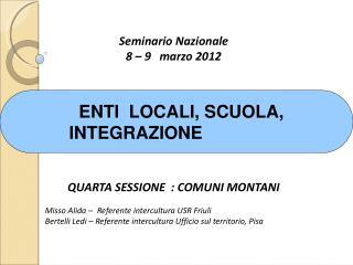 Seminario Nazionale  8 – 9   marzo 2012