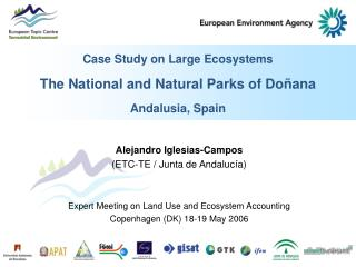 Case Study on Large Ecosystems The National and Natural Parks of Doñana  Andalusia, Spain