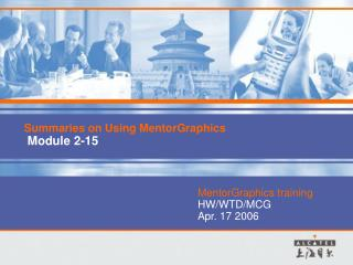Summaries on Using MentorGraphics  Module 2-15