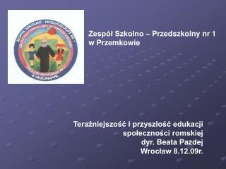 Zespół Szkolno – Przedszkolny nr 1  w Przemkowie