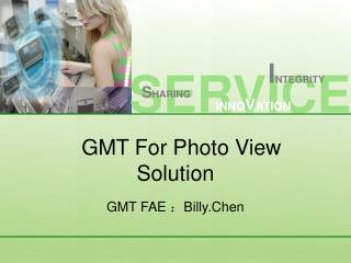 GMT For Photo View Solution