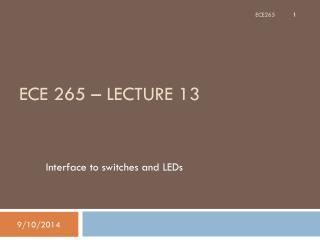 ECE 265 – Lecture 13