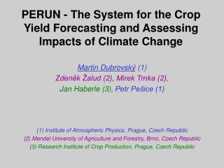 PERUN - The System for the Crop Yield Forecasting and Assessing Impacts of Climate Change