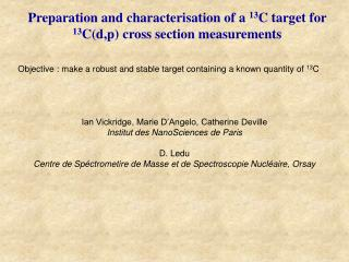 Preparation and characterisation of a  13 C target for  13 C(d,p) cross section measurements