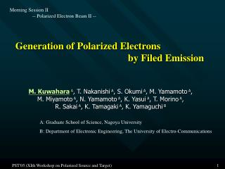 Generation of Polarized Electrons  					by Filed Emission