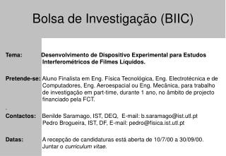 Bolsa de Investigação (BIIC)