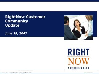 RightNow Customer Community Update June 19, 2007