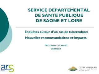 SERVICE DEPARTEMENTAL  DE SANTE PUBLIQUE  DE SAONE ET LOIRE