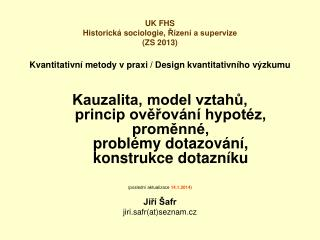 Kvantitativní metody v praxi / Design kvantitativního výzkumu