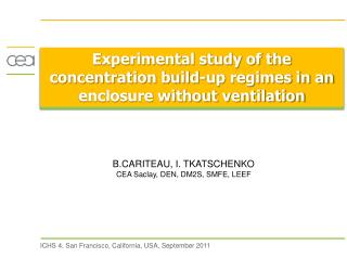 Experimental study of the concentration build-up regimes in an enclosure without ventilation