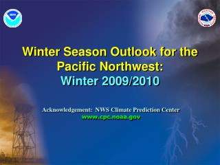 Winter Season Outlook for the Pacific Northwest: Winter 2009/2010