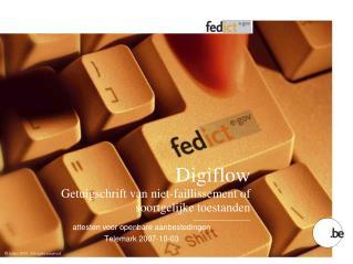 Digiflow Getuigschrift van niet-faillissement of soortgelijke toestanden