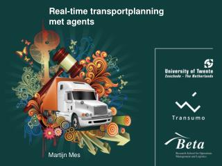 Real-time transportplanning met agents