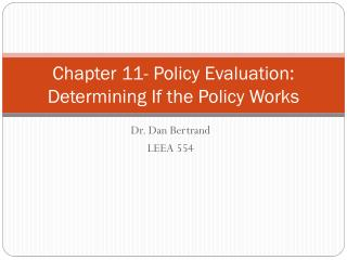 Chapter 11- Policy Evaluation:  Determining If the Policy Works